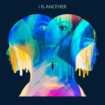 I Is Another -