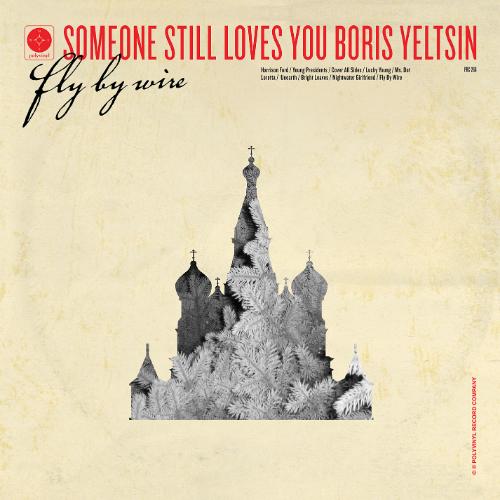 Someone Still Loves You Boris Yeltsin -