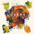 Losers - ...And So We Shall Never Part