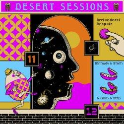 Desert Sessions - 11 & 12