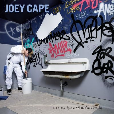 Joey Cape Let Me Know When You Give Up