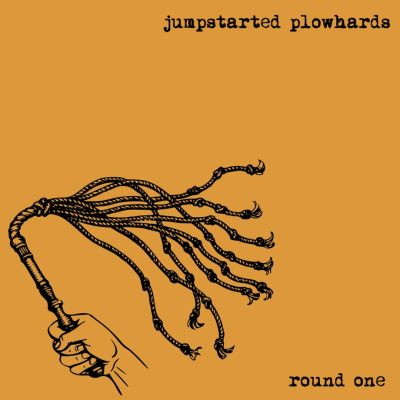 Jumpstarted Plowhards - Round One