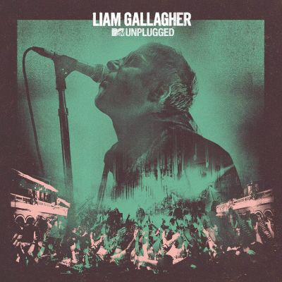 Liam Gallagher MTV Unplugged